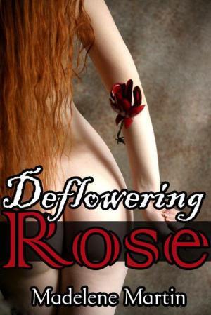 Deflowering Rose