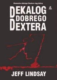 Dekalog dobrego Dextera [Dearly Devoted Dexter - pl]