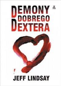 Demony dobrego Dextera [Darkly Dreaming Dexter - pl]