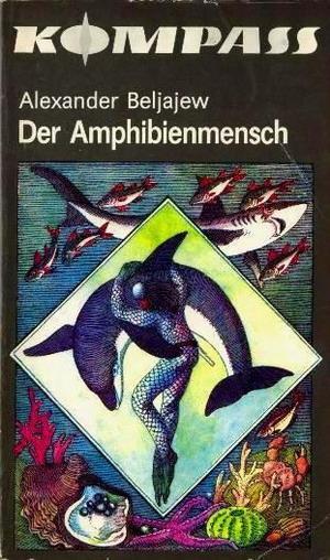 Der Amphibienmensch [Человек-амфибия - de]