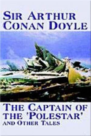 Der Kapitän der Polestar und andere unheimliche Abenteuer