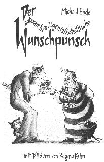 Der satanarchäolügenialkohöllische Wunschpunsch
