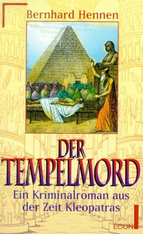 Der Tempelmord. Ein Kriminalroman aus der Zeit Kleopatras