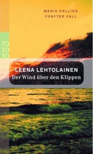 Der Wind über den Klippen: Maria Kallios fünfter Fall [de]
