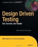 Design Driven Testing: Test Smater, Not Harder