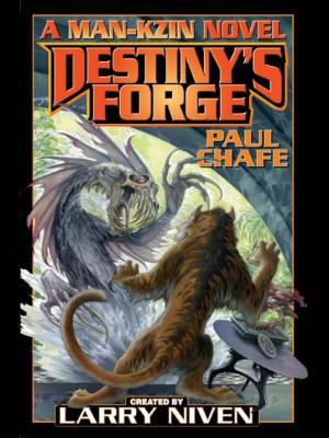 Destiny's Forge-A Man-Kzin War Novel