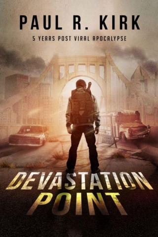 Devastation Point: 5 Years Post Viral Apocalypse