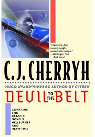 "Devil to the Belt [novels ""Heavy Time"" and ""Hellburner""]"