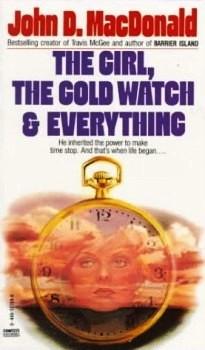 Девушка, золотые часы и все остальное [The Girl, the Gold Watch and Everything]
