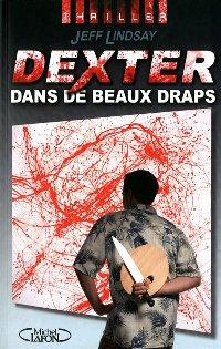 Dexter dans de beaux draps [Dexter by Design - fr]