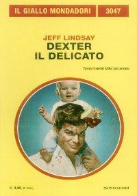 Dexter il delicato [Dexter Is Delicious - it]