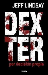 Dexter por decisión propia [Dexter by Design - es]