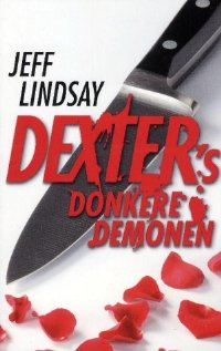 Dexters donkere demonen [Dearly Devoted Dexter - nl]