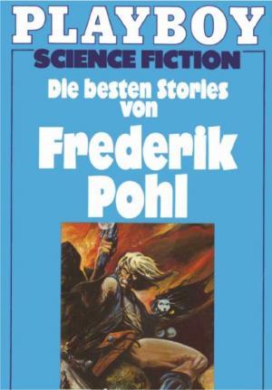 Die besten Stories von Frederik Pohl