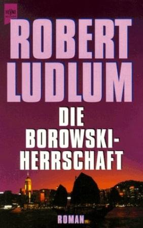 Die Borowski-Herrschaft