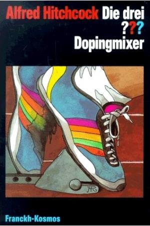 Die drei Fragezeichen und der Dopingmixer [de]
