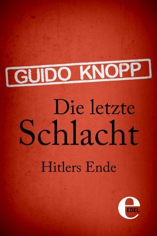 Die letzte Schlacht - Hitlers Ende [DE]