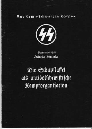 Die Schutzstaffel als antibolschewistische Kampforganisation