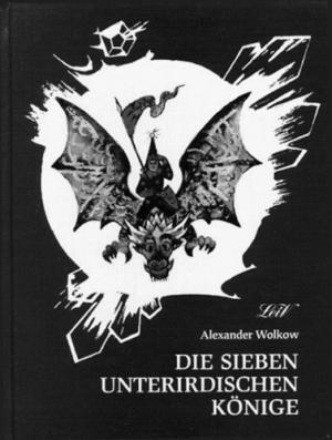 Die Sieben unterirdischen Könige