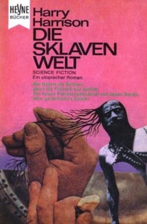 Die Sklavenwelt