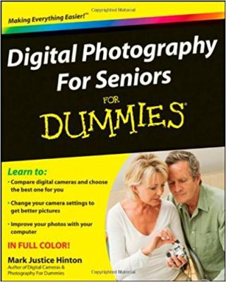 Digital Photography for Seniors For Dummies®