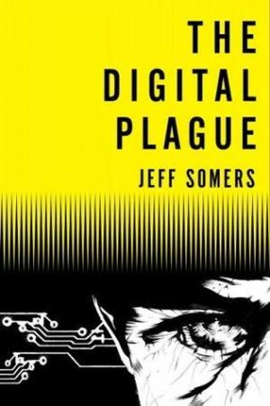 Digital Plague