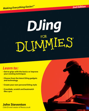 DJing for Dummies® [2nd Edition]