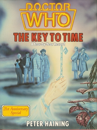 Doctor Who: The Key to Time, a Year by Year Record
