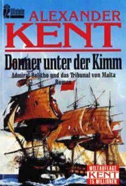 Donner unter der Kimm: Admiral Bolitho und das Tribunal von Malta