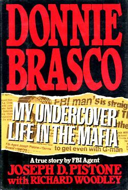 Donnie Brasco: My Undercover Life in the Mafia