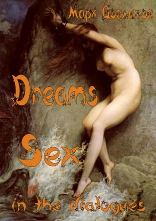 Dreams. Sex in the dialogues