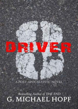 Driver 8: A Post-Apocalyptic Novel