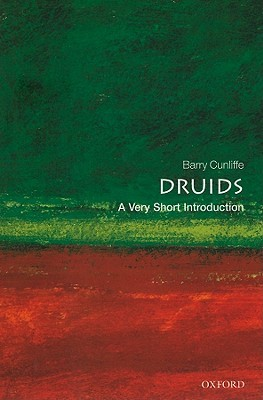 Druids: A Very Short Introduction