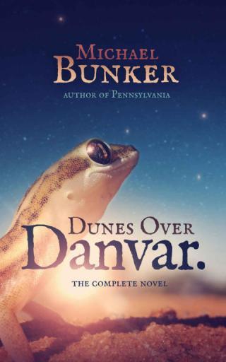 Dunes over Danvar [The Complete Novel]