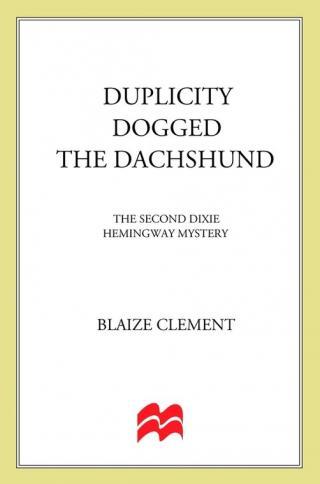 Duplicity Dogged Тhe Dachshund