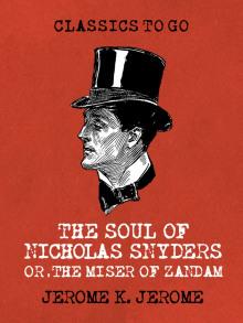 Душа Николаса Снайдерса, или Скряга из Зандама