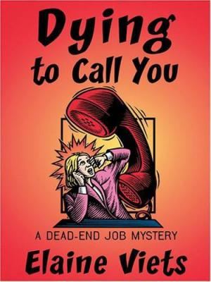 Dying to Call You