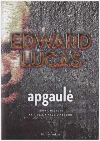 Edward Lucas. Apgaule