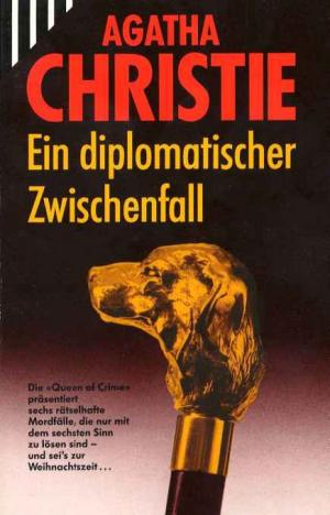 Ein diplomatischer Zwischenfall [The Adventure of the Christmas Pudding - de]