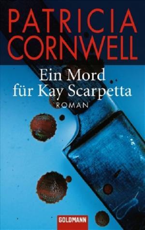 Ein Mord für Kay Scarpetta [de]