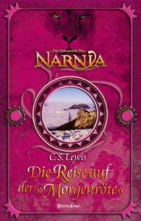 Ein Schiff aus Narnia [Die Reise auf der Morgenröte]