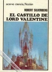 El castillo de lord Valentine [Lord Valentine's Castle (part I) - es]