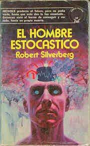 El hombre estocástico [The Stochastic Man - es]