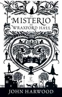 El Misterio De Wraxfor Hall