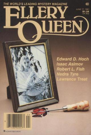 Ellery Queen's Mystery Magazine. Vol. 77, No. 7. Whole No. 454, June 17, 1981