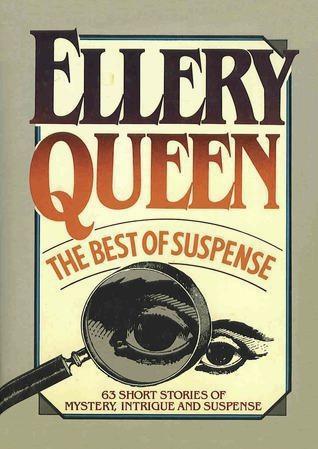 Ellery Queen. The Best of Suspense