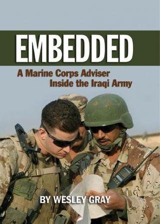 Embedded: A Marine Corps Advisor Inside the Iraqi Army