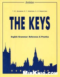 English Grammar. Reference and Practice.The keys