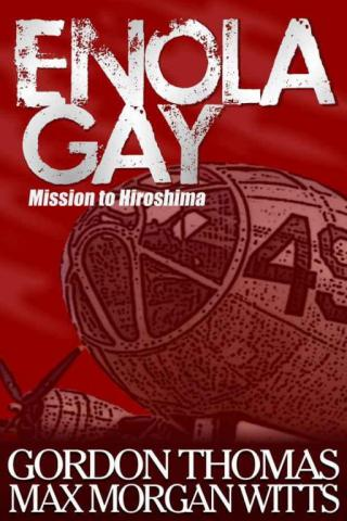 Enola Gay: Mission to Hiroshima