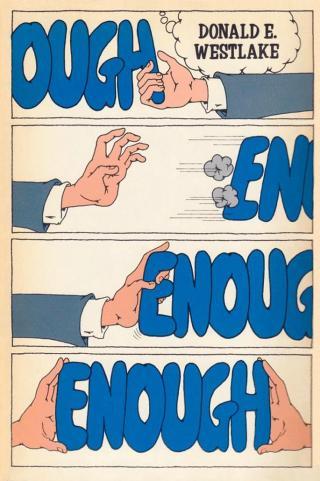 Enough [A Travesty (novel) and Ordo (novelette)]